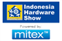Indonesia Hardware ShowIndonesia Hardware Show powered by MITEX 2016